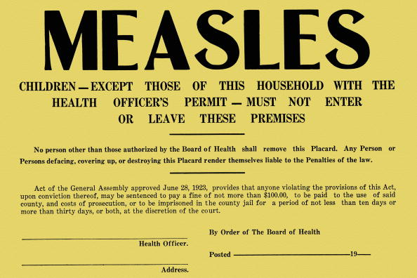 Unvaccinated children exposed to measles are quarantined for at least 21 days.