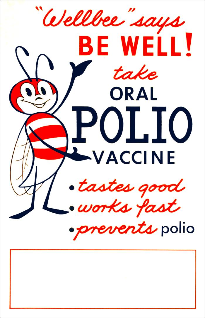 Be Well - get your polio vaccine