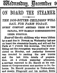 News of the Newark kids going to Paris to get Pasteur's rabies vaccine made the front page of the New York Times.