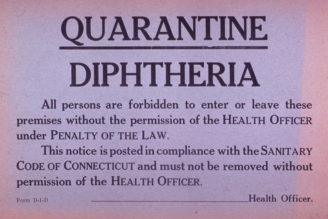 Diphtheria quarantine sign.