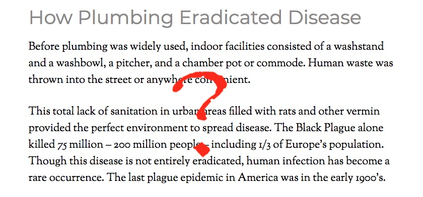 They had good hygiene and sanitation in Brooklyn when my uncle got polio in 1950. What they didn't yet have was a polio vaccine.
